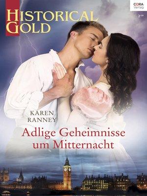 cover image of Adlige Geheimnisse um Mitternacht