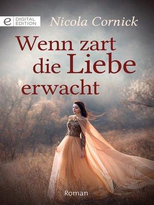 cover image of Wenn zart die Liebe erwacht