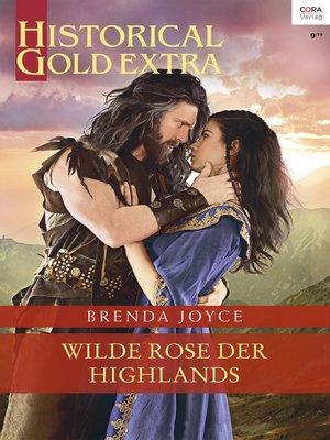 cover image of Wilde Rose der Highlands