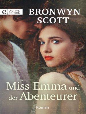 cover image of Miss Emma und der Abenteurer