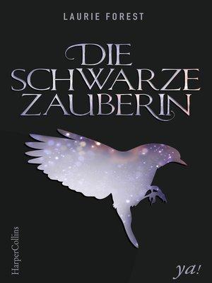 cover image of Die schwarze Zauberin