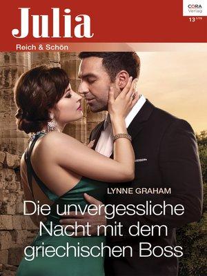 cover image of Die unvergessliche Nacht mit dem griechischen Boss