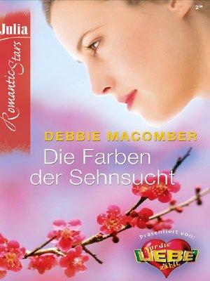cover image of Die Farben der Sehnsucht