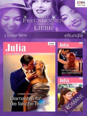 cover image of Drei Freundinnen und die große Liebe--3-teilige Serie