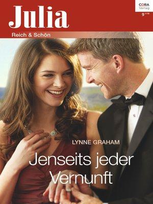 cover image of Jenseits jeder Vernunft