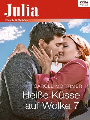 cover image of Heiße Küsse auf Wolke 7