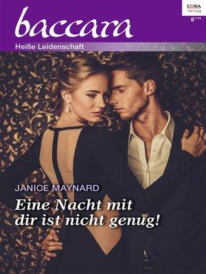 cover image of Eine Nacht mit dir ist nicht genug!