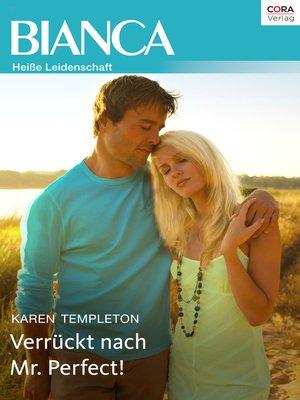 cover image of Verrückt nach Mr. Perfect!