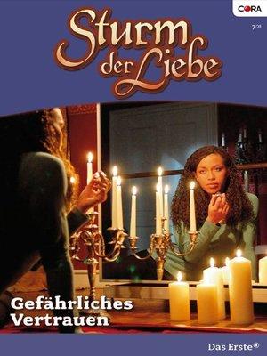 cover image of Gefährliches Vertrauen