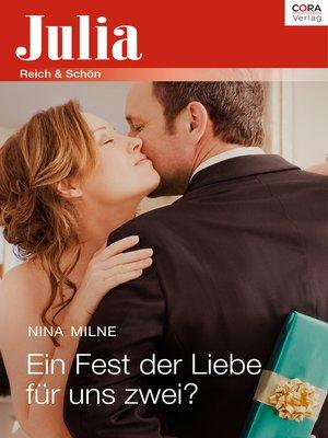 cover image of Ein Fest der Liebe für uns zwei?
