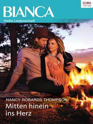 cover image of Mitten hinein ins Herz