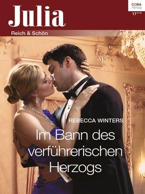 cover image of Im Bann des verführerischen Herzogs
