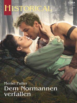 cover image of Dem Normannen verfallen
