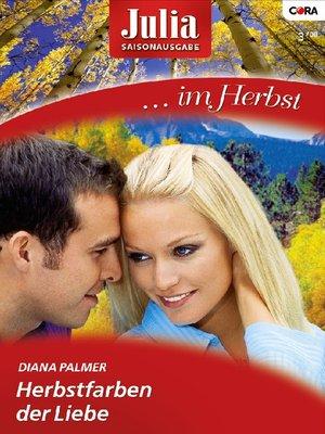 cover image of Herbstfarben der Liebe