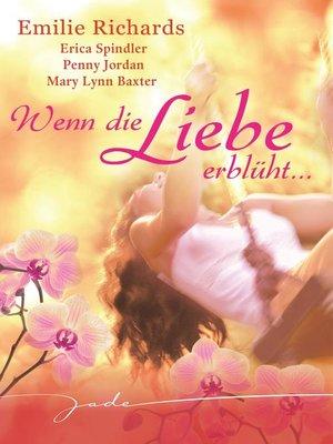 cover image of Wenn die Liebe erblüht