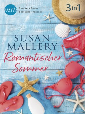 cover image of Romantischer Sommer mit Susan Mallery (3in1)