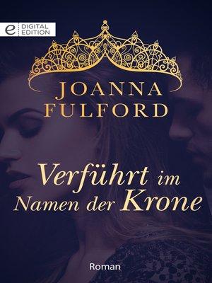 cover image of Verführt im Namen der Krone