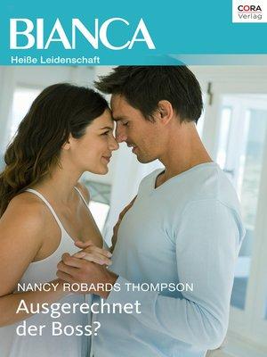 cover image of Ausgerechnet der Boss?