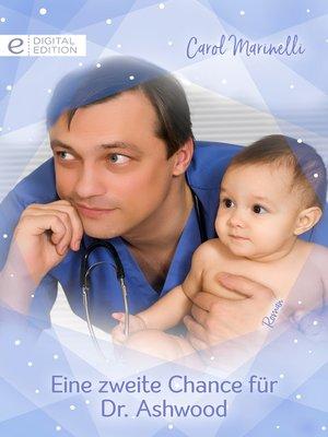 cover image of Eine zweite Chance für Dr. Ashwood