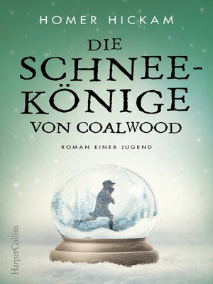 cover image of Die Schneekönige von Coalwood