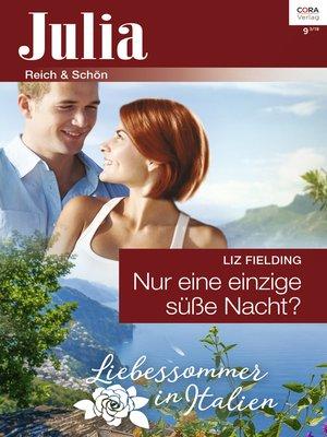 cover image of Nur eine einzige süße Nacht?