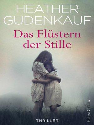 cover image of Das Flüstern der Stille