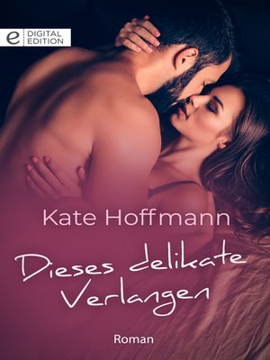 cover image of Dieses delikate Verlangen