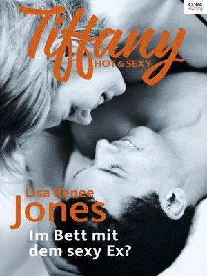 cover image of Im Bett mit dem sexy Ex?