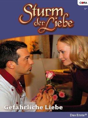 cover image of Gefährliche Liebe