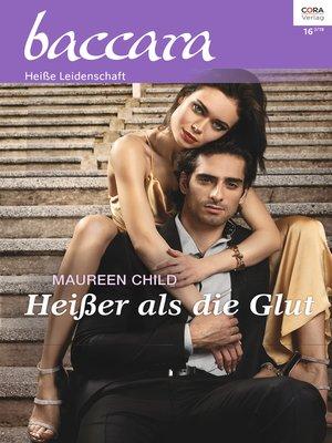 cover image of Heißer als die Glut