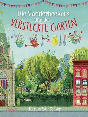 cover image of Die Vanderbeekers und der versteckte Garten
