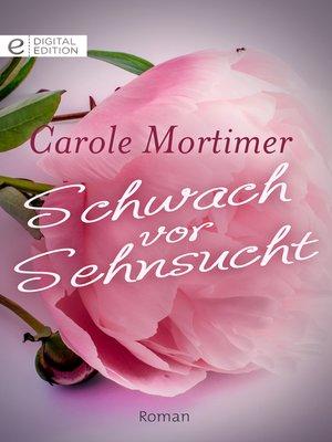 cover image of Schwach vor Sehnsucht