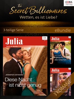 cover image of The Secret Billionaires--Wetten, es ist Liebe?--3-teilige Serie
