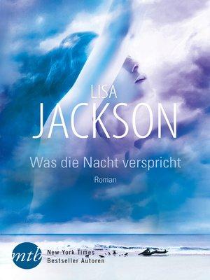 cover image of Was die Nacht verspricht