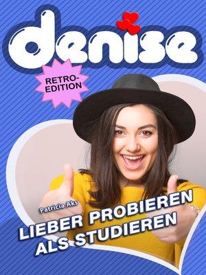 cover image of Lieber probieren als studieren