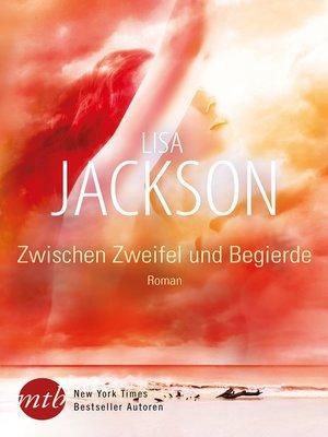 cover image of Zwischen Zweifel und Begierde
