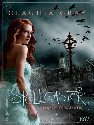 cover image of Spellcaster--Finsterer Schwur