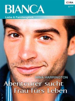 cover image of Abenteurer sucht Frau fürs Leben