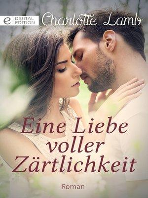cover image of Eine Liebe voller Zärtlichkeit