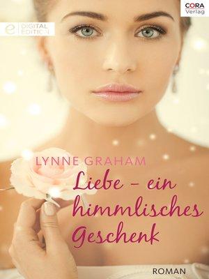 cover image of Liebe—ein himmlisches Geschenk