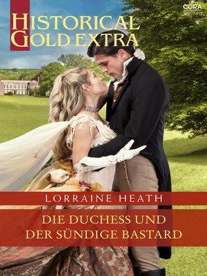 cover image of Die Duchess und der sündige Bastard