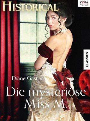 cover image of Die mysteriöse Miss M.