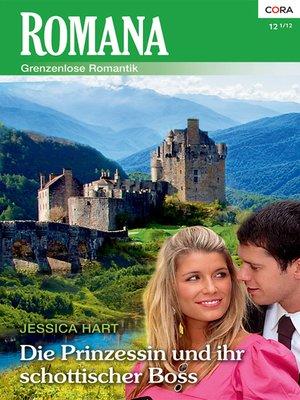 cover image of Die Prinzessin und ihr schottischer Boss