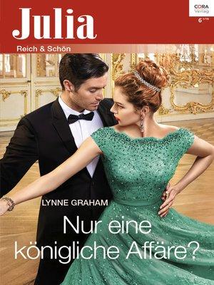 cover image of Nur eine königliche Affäre?