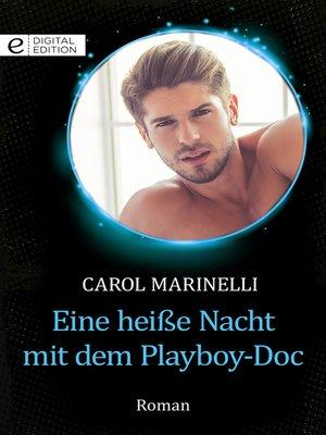 cover image of Eine heiße Nacht mit dem Playboy-Doc