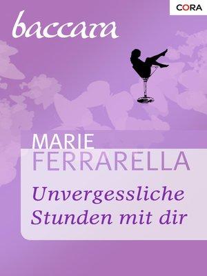 cover image of Unvergessliche Stunden mit dir