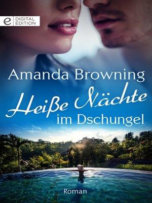 cover image of Heiße Nächte im Dschungel