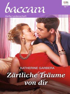 cover image of Zärtliche Träume von dir