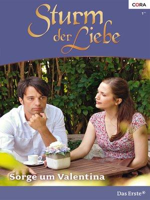 cover image of Sorge um Valentina