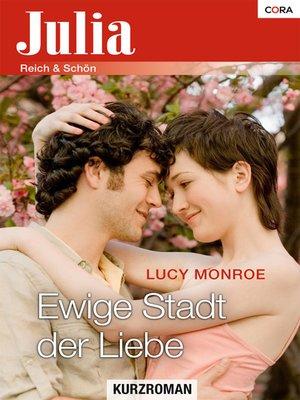 cover image of Ewige Stadt der Liebe